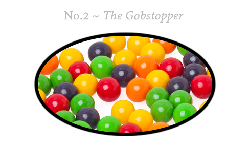 No.2 The Gobstopper