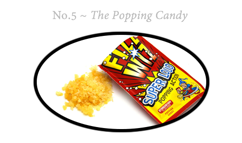 No.5 The Popping Candy