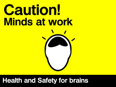 Health and Safety for sparky brains